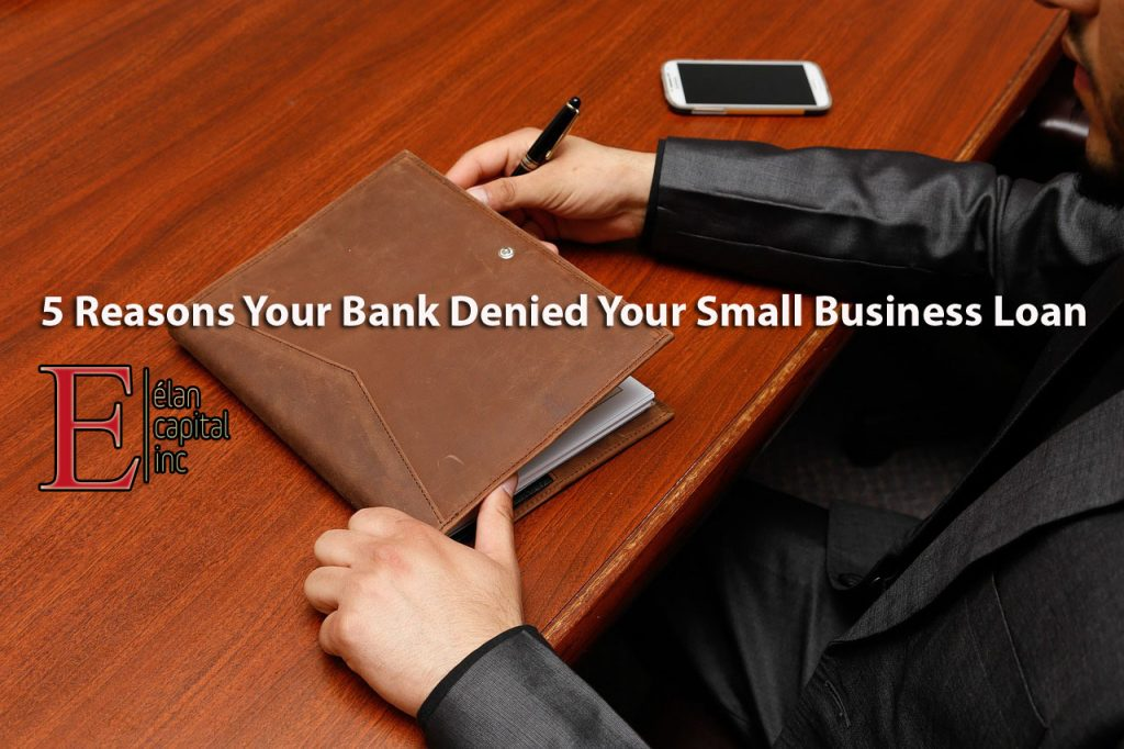 5 Reasons Your Bank Denied Your Small Business Loan 1