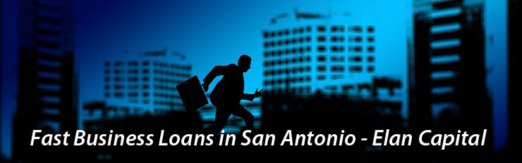 Fast Business Loans in San Antonio - Elan Capital
