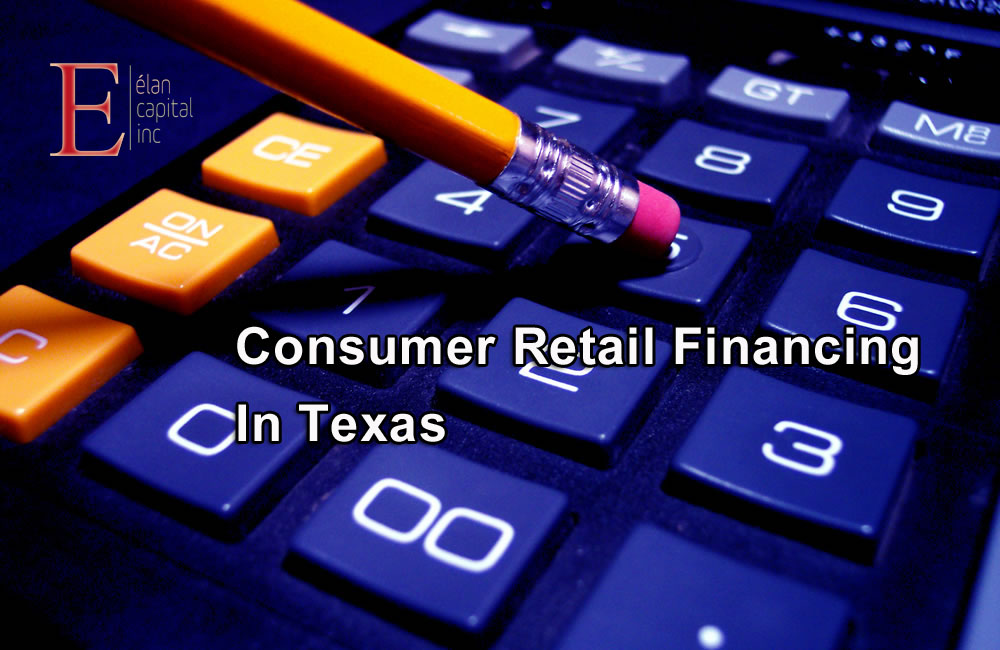 Commercial loans in Houston - Consumer Retail Financing in Texas - Elan Capital Inc