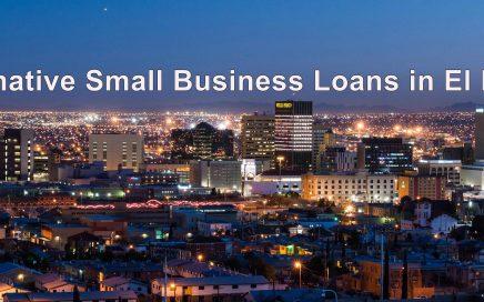Alternative Small Business Loans in El Paso