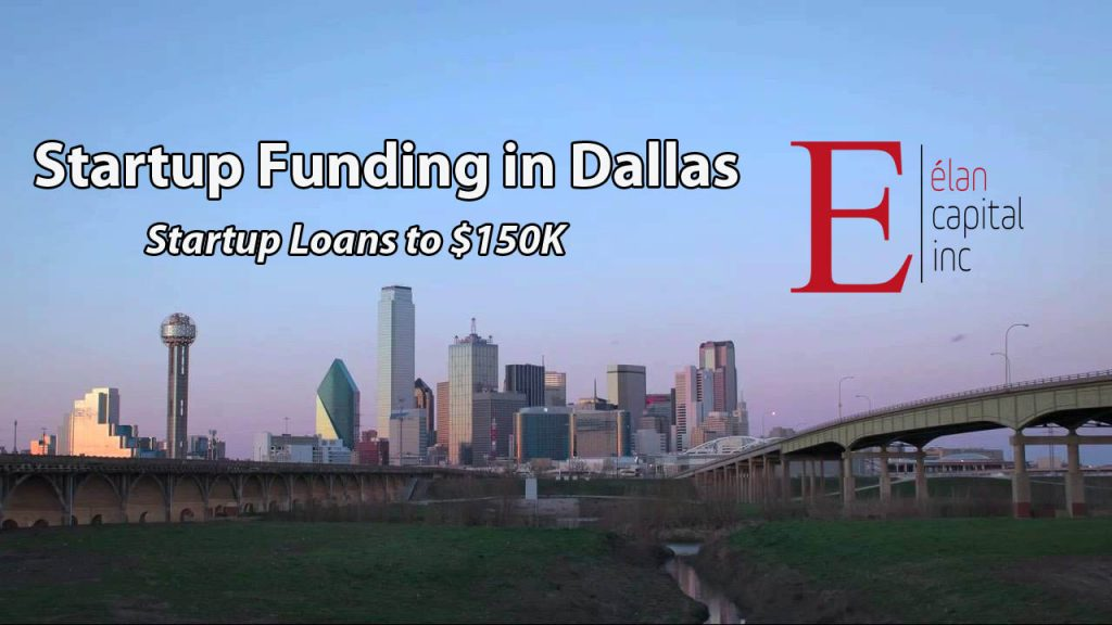 Startup Funding in Dallas -Small Business Startup Loans in Dallas