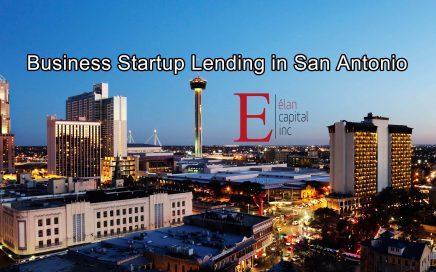 Business Startup Lending in San Antonio