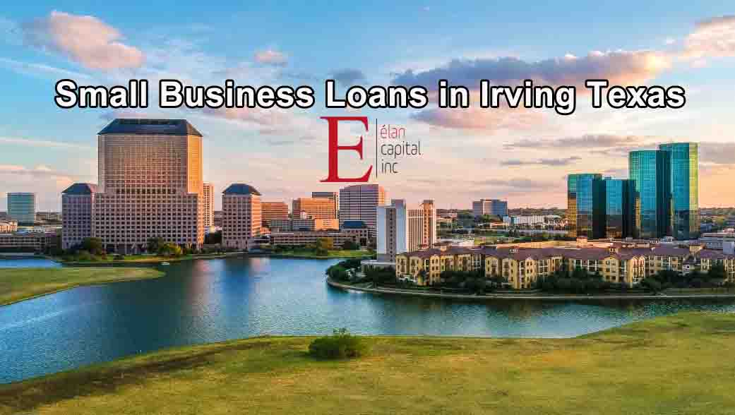 Small Business Loans - Irving Texas from ELAN CAPITAL