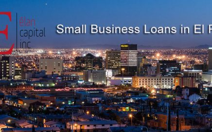 Small Business Loans In El Paso From Elan Capital Inc