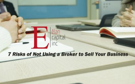 7 Risks of Not Using a Broker to Sell Your Business - Do it right