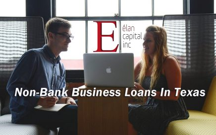 Non-bank loans in Texas - Elan Capital