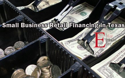 Small Business Retail Financing in Texas - Elan Capital Inc