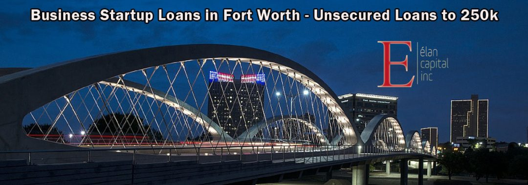 Business Startup Loans in Fort Worth