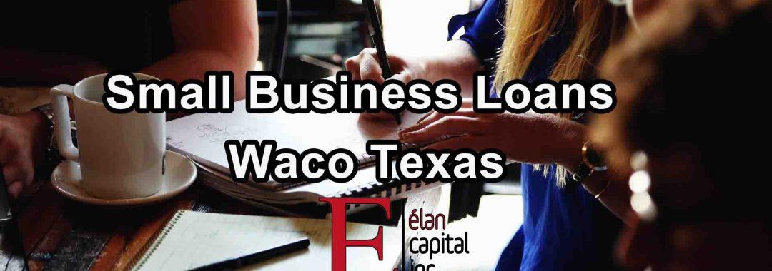 Small Business Loans Waco Texas
