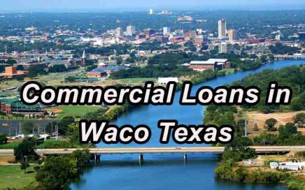 Commercial Loans - Waco Texas