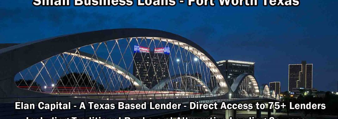 Small Business Loans - Fort Worth Texas