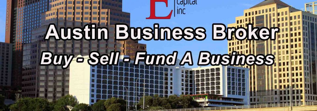 Austin Business Broker - Buy - Sell - Fund A Business